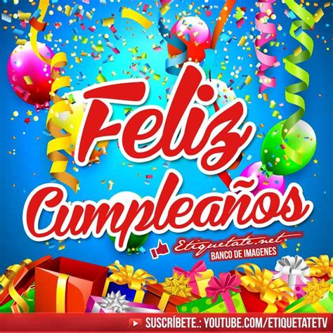 imagenes originales para facebook 630 best feliz cumplea 241 os images on pinterest birthday