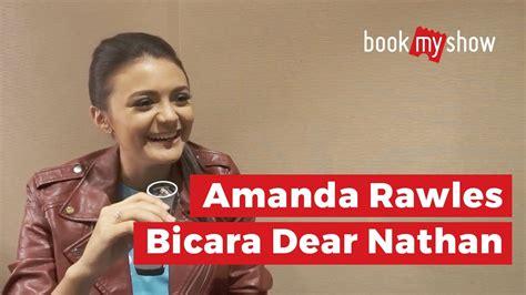 film dear nathan the movie amanda rawles bicara film dear nathan bookmyshow