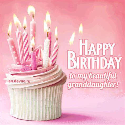 happy birthday   beautiful granddaughter gif   funimadacom