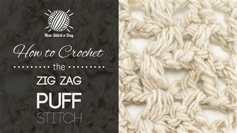 zig zag puff stitch pattern crochet zig zag puff stitch creatys for