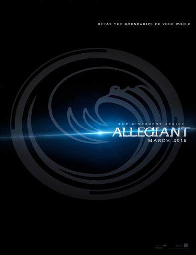 leal divergent trilogy allegiant 8427206860 ver allegiant leal 2016 online g nula