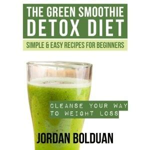 The Green Juice Detox Diet by 17 Best Images About Detox Smoothie Weight Loss On