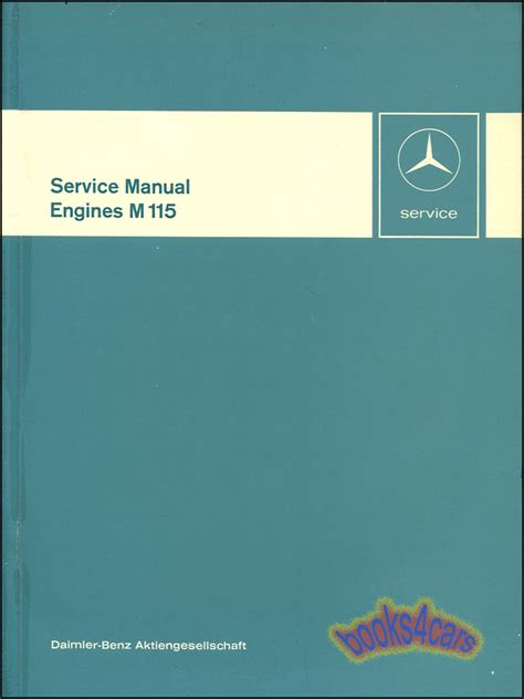 service manual car engine repair manual 2005 mercedes benz e class spare parts catalogs mercedes 230 shop manual m115 engine service repair book 200 115 ebay