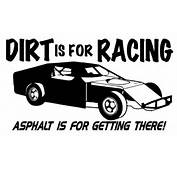 Gallery For &gt Dirt Racing Sayings