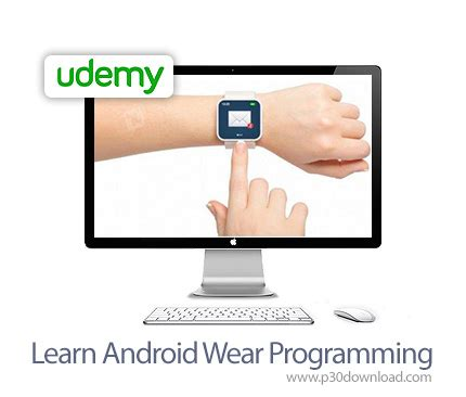 learn android programming udemy learn android wear programming a2z p30 softwares