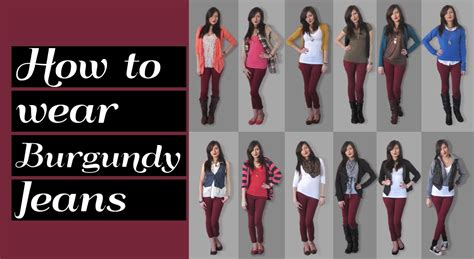 what looks good with red lookbook how to wear burgundy jeans 12 outfit ideas youtube