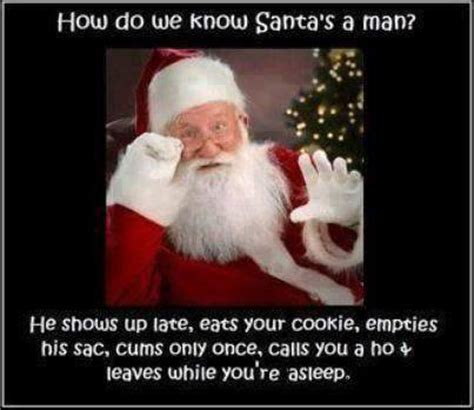 Dirty Santa Meme - how do we know santa is a man jokes memes pictures