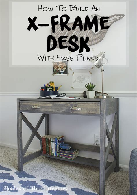 small desk plans free x frame desk with free plans