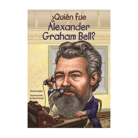 alexander graham bell biography in spanish 191 qui 233 n fue alexander graham bell who was alexander