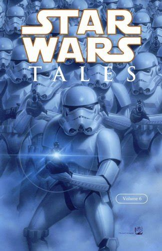 wars vol 6 out among the wars tales volume 6 wookieepedia the wars wiki