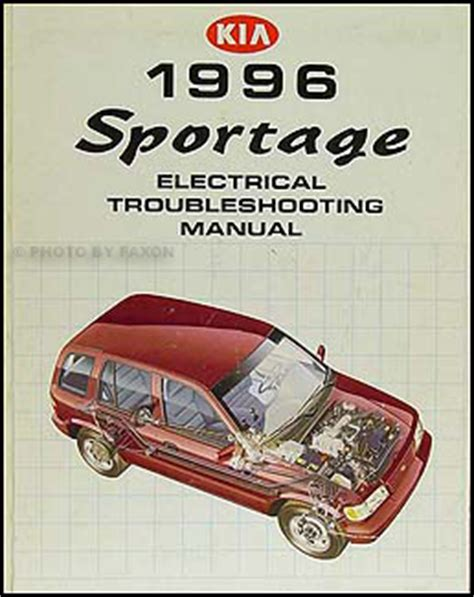 Kia Sportage Repair Manual 1996 Kia Sportage Electrical Troubleshooting Manual
