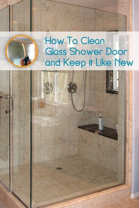 How To Remove Buildup From Shower by 1000 Ideas About Cleaning Shower Glass On
