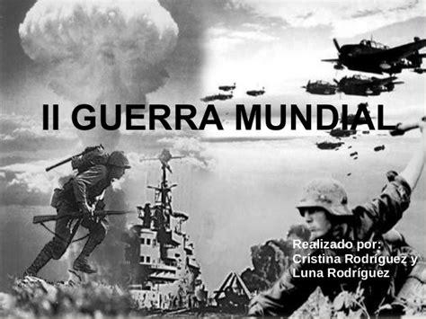 la guerra de la 8494210777 segunda guerra mundial