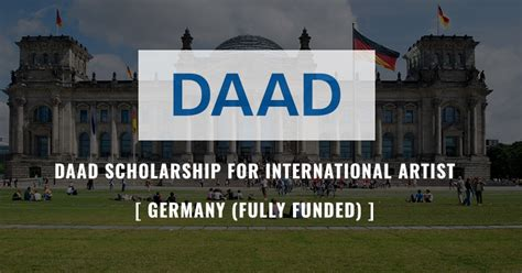 Daad Scholarship For Mba In Germany by Daad Scholarships For Foreign Artists 2018 In Germany