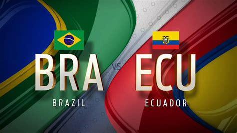 Brasil Vs Ecuador Vs Brasil Ecuador Noticias Noticias De Ecuador