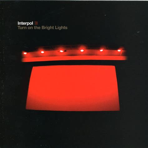 interpol turn on the bright lights interpol turn on the bright lights reviews album of