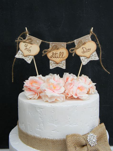 Bunting Flag Bridal Shower Happy Birthday Anniversary Engagement we still do cake topper burlap lace bunting flags banner