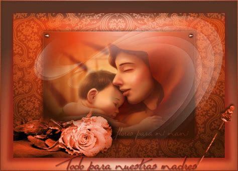 imagenes tiernas feliz dia de la madre imagen tierna todo para nuestras madres