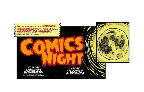 libreria mondadori via piave roma nonsoloarf il 26 maggio la comics night romana di