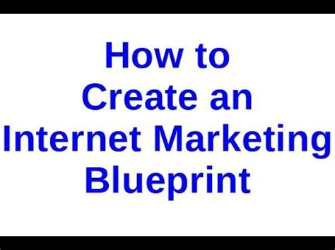 create your own blueprint how to create your own marketing blueprint