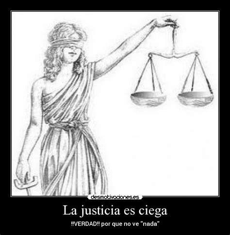 imagenes justicia graciosas la justicia es ciega desmotivaciones