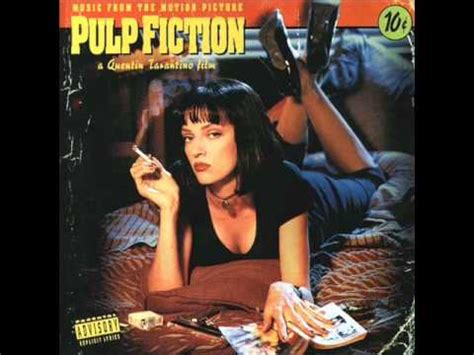 pulp fiction soundtrack pulp fiction soundtrack girl you ll be a woman soon
