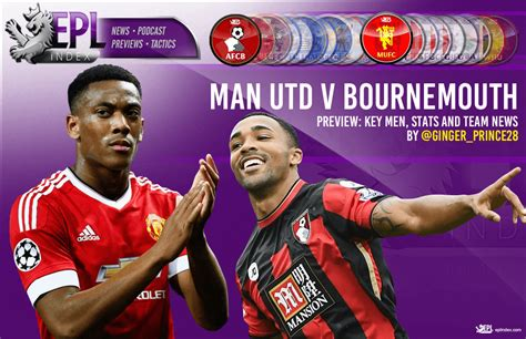 Manchester United Code E manchester united v bournemouth preview team news stats key epl index unofficial