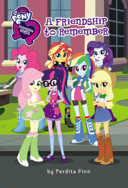 my pony equestria a friendship to remember books my pony equestria a friendship to remember