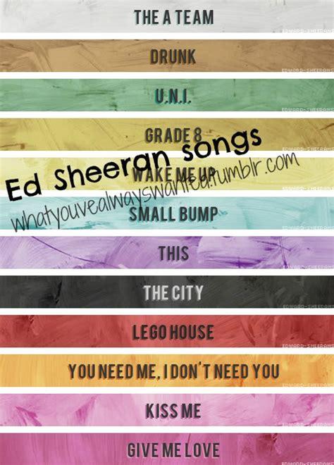 ed sheeran hits songs ed ed sheeran sheeran songs image 579430 on favim com