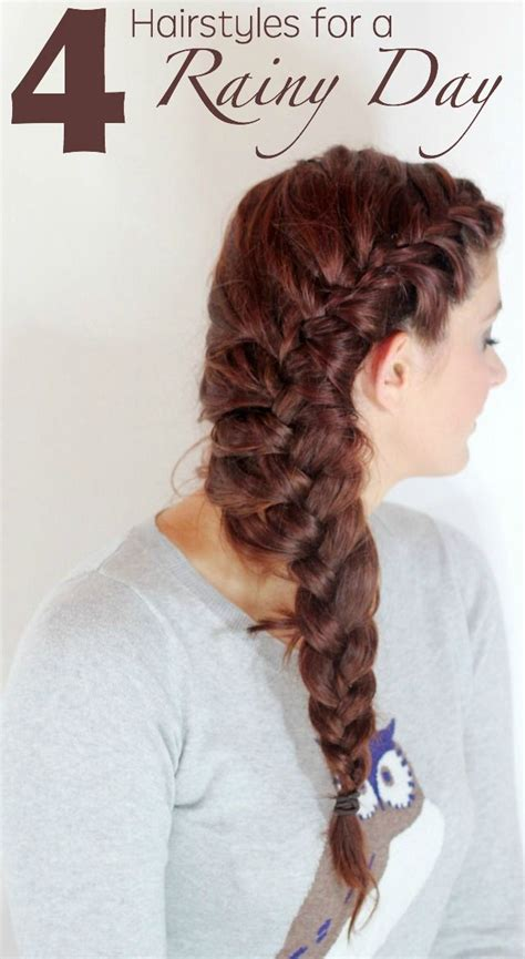 Wedding Hair For Rainy Day by The 25 Best Rainy Day Hairstyles Ideas On