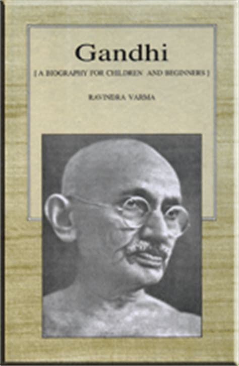 biography book mahatma gandhi gandhi a biography for children and beginners complete