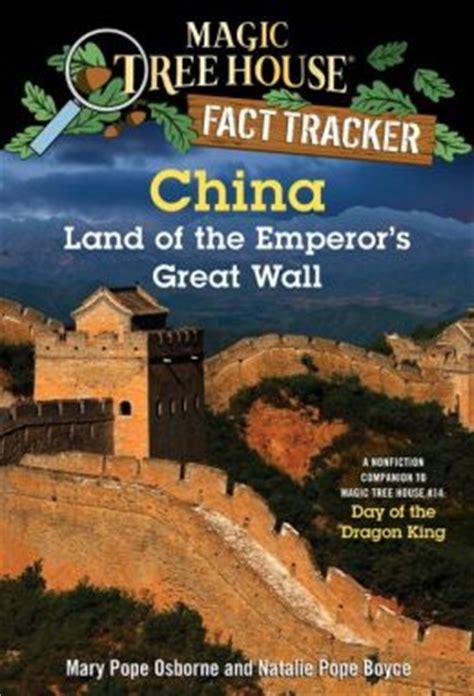 magic tree house fact tracker magic tree house fact tracker 31 china land of the emperor s great wall a