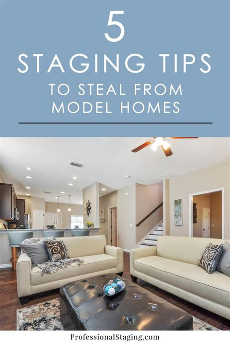 home staging tips  steal  model homes mhm home