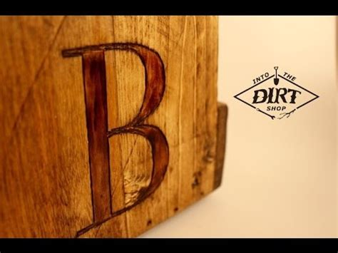 How To Burn Letters Into Wood Without Tools how to wood burn rustic letters into wood
