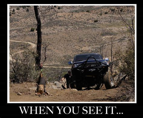 Toyota Tacoma Memes - miller jeep trail 2013 page 34 tacoma world