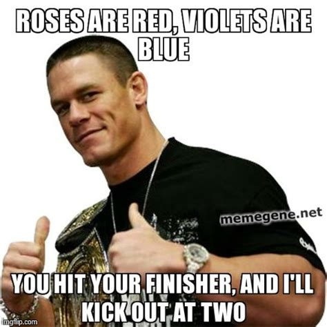 Roses Are Red Meme - image tagged in roses are red violets john cena wwe imgflip