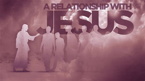with jesus relationship with jesus
