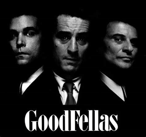 good gangster film quotes from the movie goodfellas quotesgram