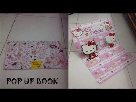 youtube membuat pop up diy how to make pop up book hello kitty cara membuat