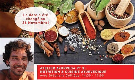 cuisine ayurv馘ique atelier de cuisine ayurv 233 dique composez votre assiette