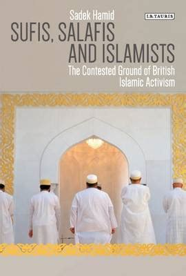 sufis salafis and islamists the contested ground of