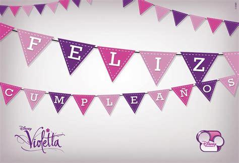 imagenes de violetta que digan feliz cumpleaños bander 237 n violetta feliz cumplea 241 os fiesta12 violetta