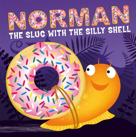 norman the slug with a silly shell book by sue hendra