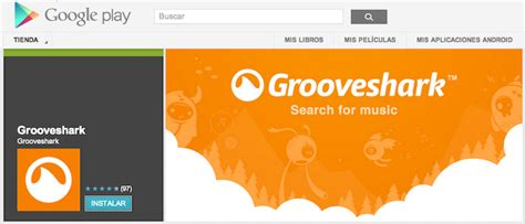grooveshark apk grooveshark vuelve a play el androide libre