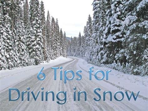 8 Tips On Driving Safe In Snow by 25 Best Images About Safe Driving On The Road