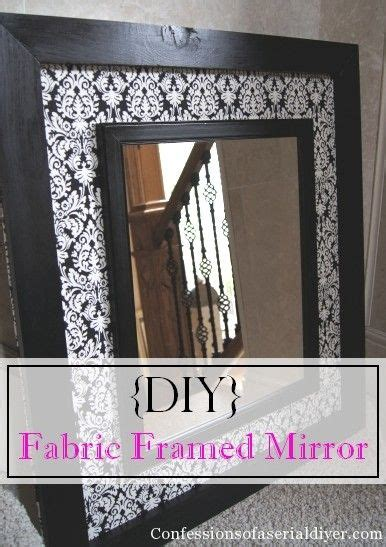Confessions Fabulous Fabric by Diy Fabric Framed Mirror From Confessions Of A Serial Do