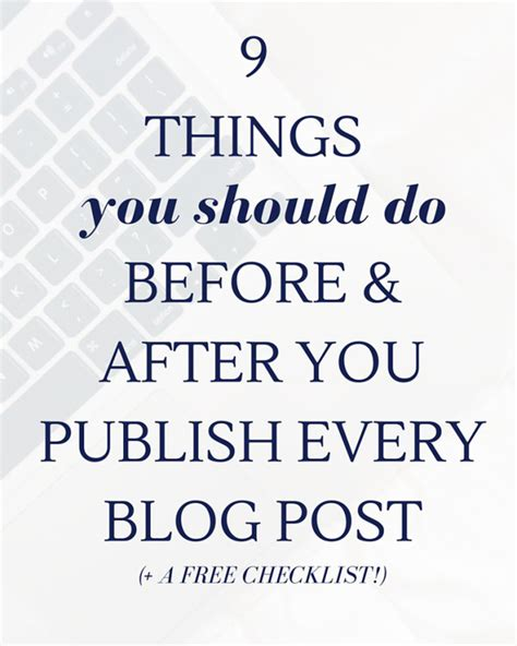 12 Things You Should Do Before You Hit 25 by 9 Things You Should Do Before And After You Hit Publish