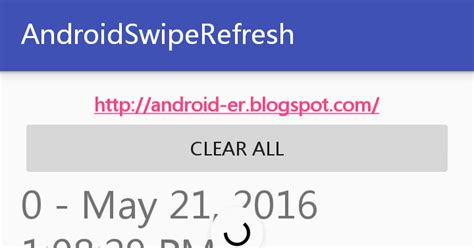 android layoutinflater thread android er swiperefreshlayout work with recyclerview