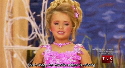 Toddlers And Tiaras Meme - some important lessons from toddlers tiaras 171 a
