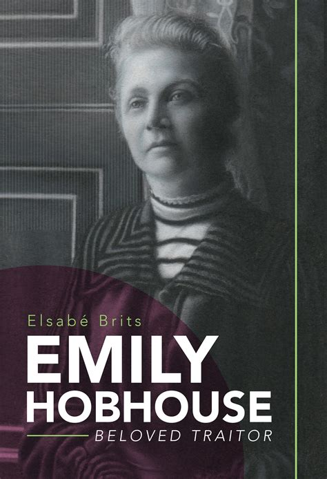 the compassionate englishwoman emily hobhouse in the boer war books listen journalist elsabe brits on biography